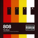 Soundtrack - 808 The Music